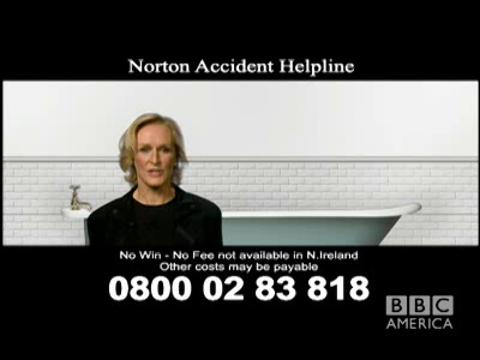 Glenn Close, Norton Accident Helpline Pt. 2