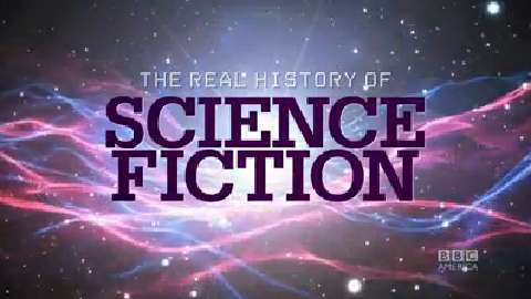 Presenting... The Real History of Science Fiction